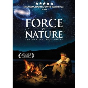 Force  of Nature - The Story of David Suzuki